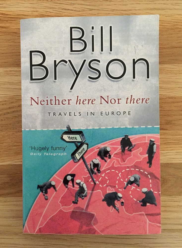 Boekomslag van Neither here nor there van Bill Bryson